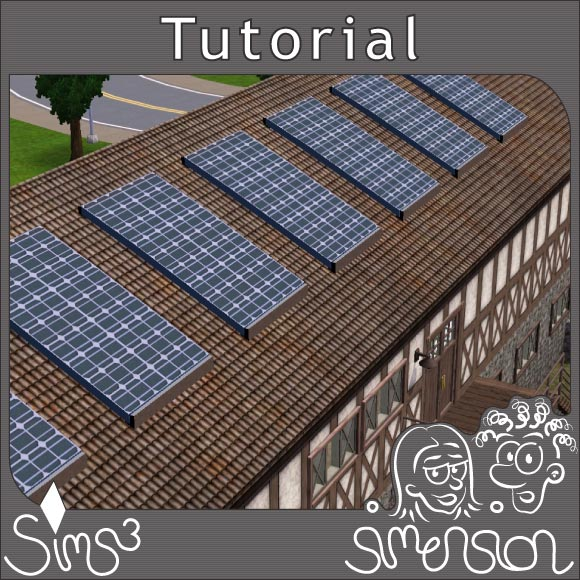 sims 3 tutorial solaranlagen selber bauen. Black Bedroom Furniture Sets. Home Design Ideas