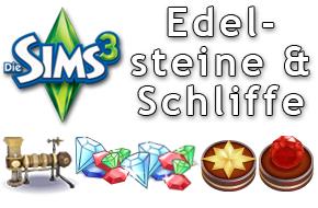 Die Sims 3 Edelsteine und Edelsteinschliffe