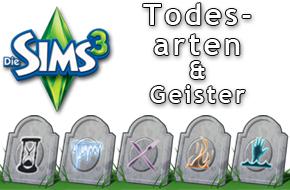Die Sims 3 Todesarten und Geister