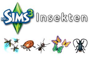 Die Sims 3 Insekten: Schmetterlinge, Käfer und Glühwürmchen