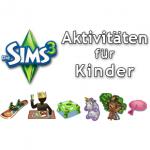 Die Sims 3 Aktivitäten für Kinder