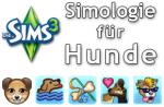Die Sims 3 Merkmale und Lebenszeitbelohnungen für Hunde