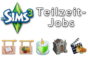 die sims 3 teilzeit jobs handel film oder mausoleum. Black Bedroom Furniture Sets. Home Design Ideas