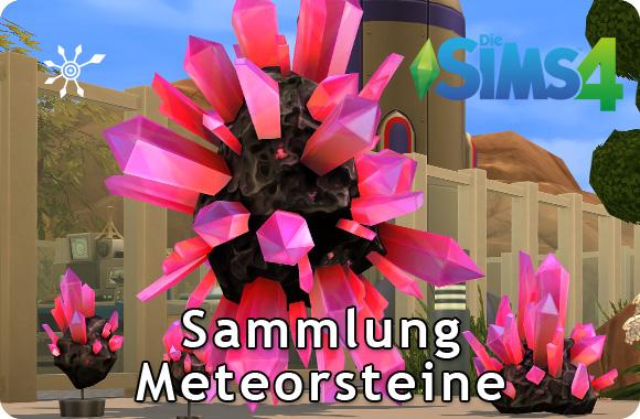 Sims 4 Sammlng Meteorsteine
