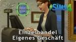 Sims 4 Einzelhandel: Eigenes Geschäft betreiben