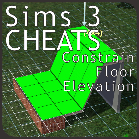 Sims 3 Constrain Floor Elevation Garage : Cheat constrainfloorelevation true false simension